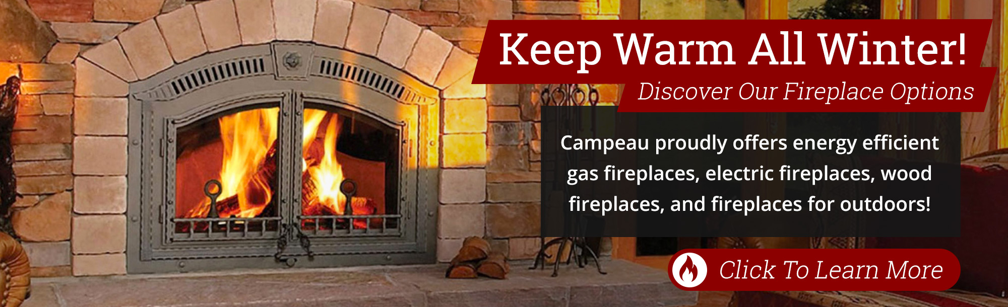Campeau Heating - Fireplaces